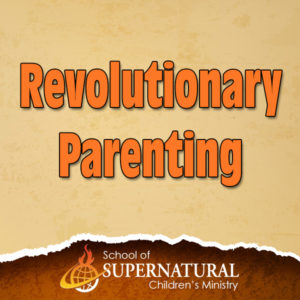 26. Revloutionary parenting