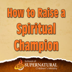 27. how to raise spiritual champ