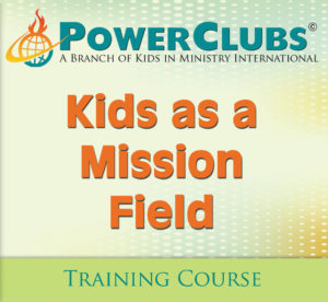 Kids as a mission Field