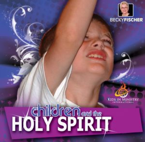children & the Holy Spirit
